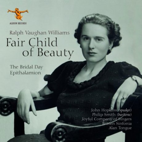 Vaughan Williams – Fair Child of Beauty